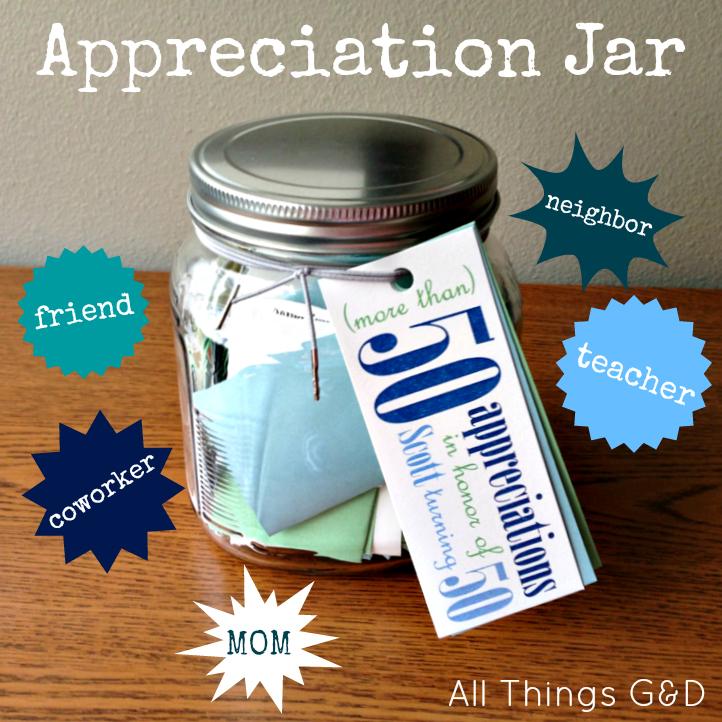 Appreciation Jar Gift Idea - All Things G&D