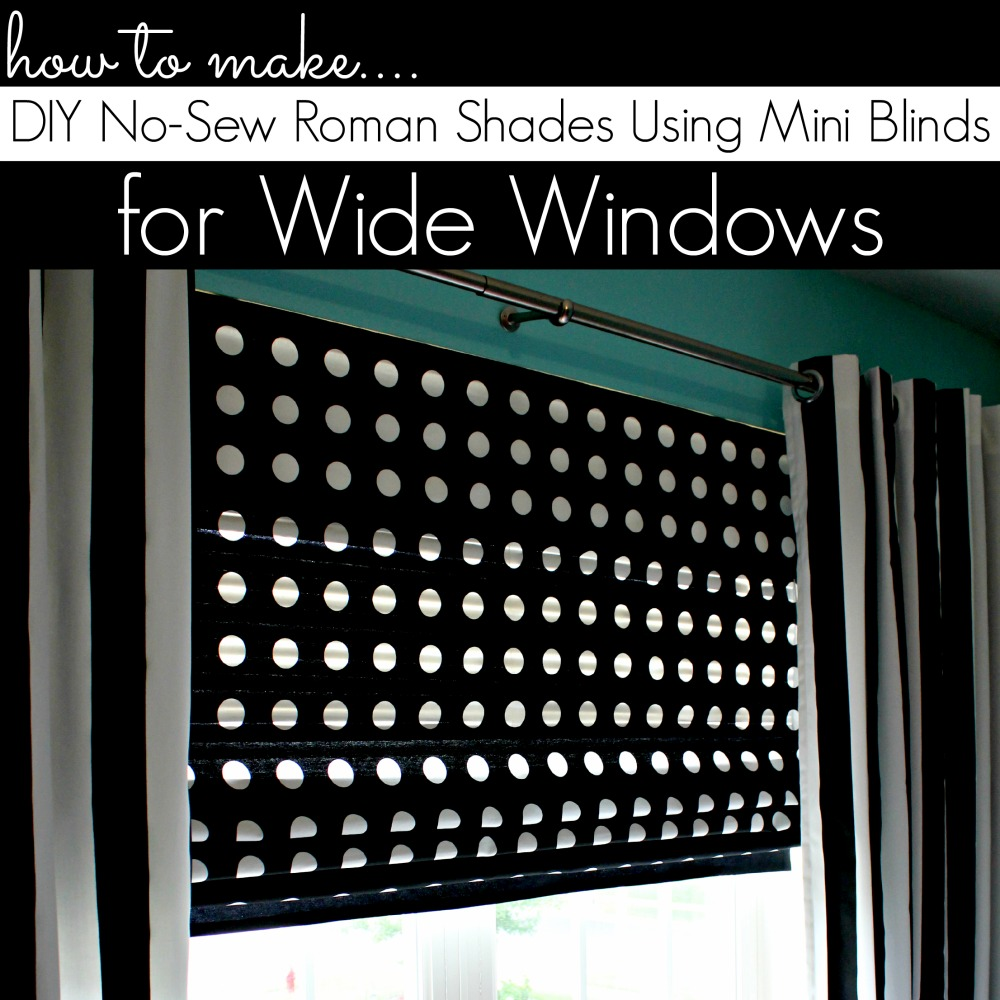 Diy roman shades for wide windows using mini blinds for Roman blinds for large windows