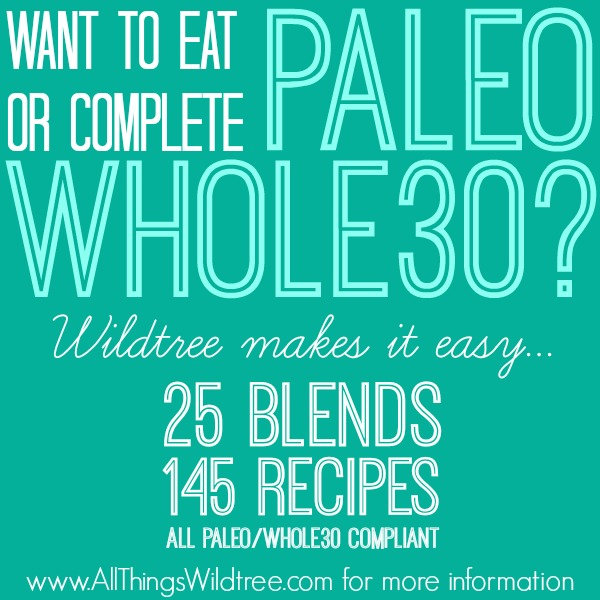 Want to eat Paleo or complete the Whole30? Wildtree makes it easy!  Check out www.allthingswildtree.com for more details