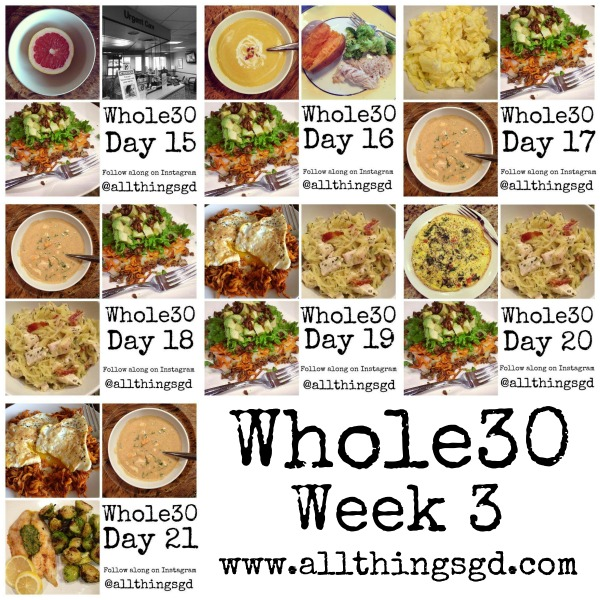 Whole30, Week 3 meals and recipes | www.allthingsgd.com