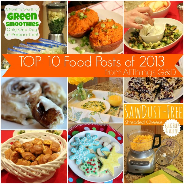 Top 10 Food Posts of 2013 | www.allthingsgd.com