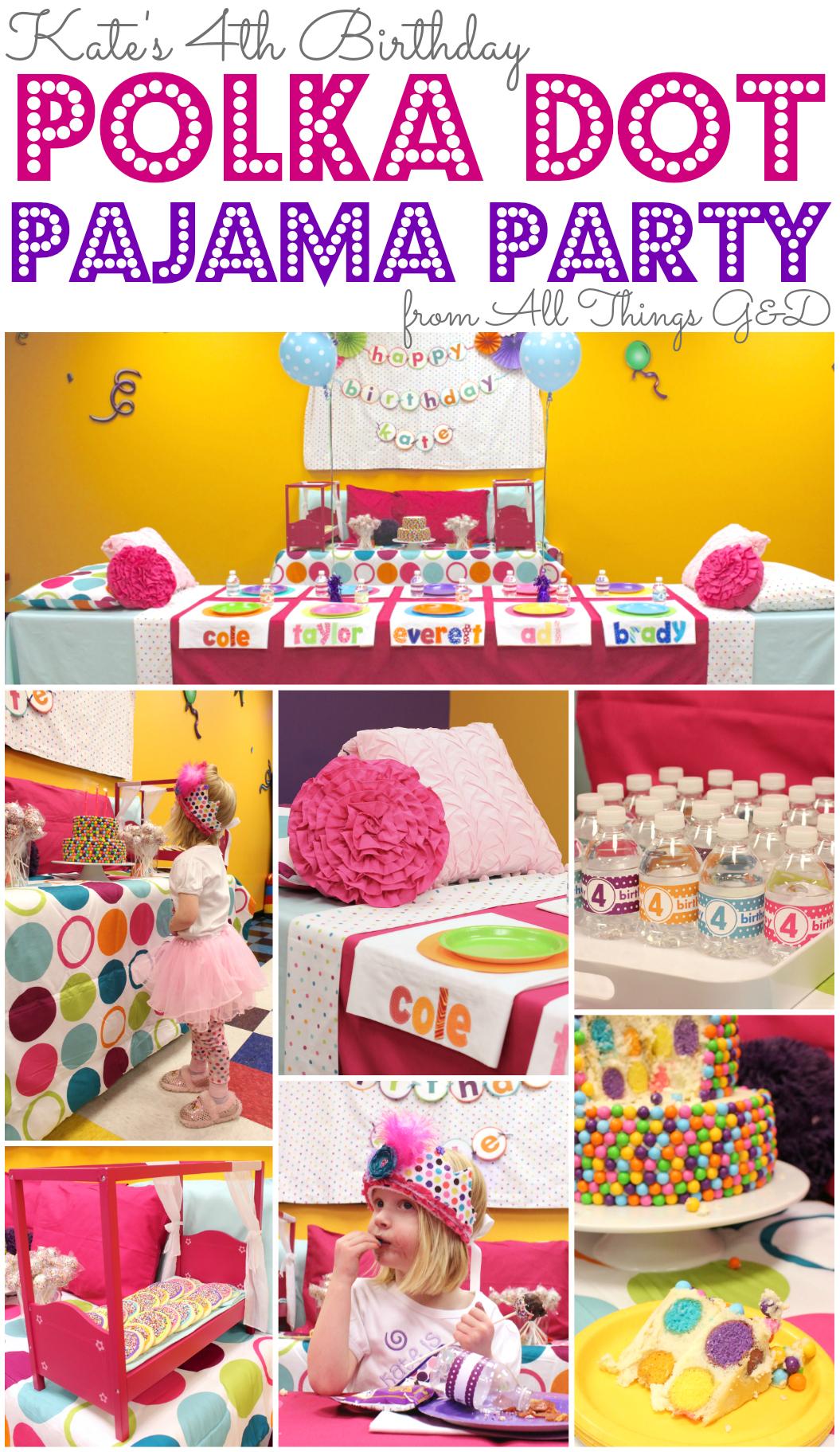 1b1bc293e1bc Kate s Polka Dot Pajama Birthday Party - All Things G D