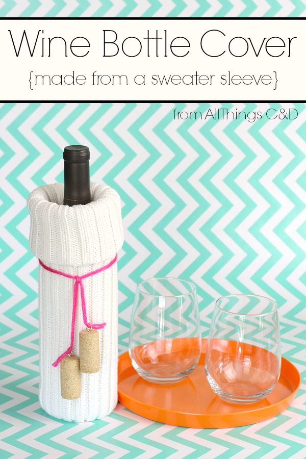 Because sometimes wine just needs a cozy sweater, too...try this easy DIY Wine Bottle Cover made from the sleeve of a sweater.  Makes a wonderful hostess or housewarming gift! | www.allthingsgd.com #wine #gift #hostessgift #housewarminggift #repurpsed #upcycle