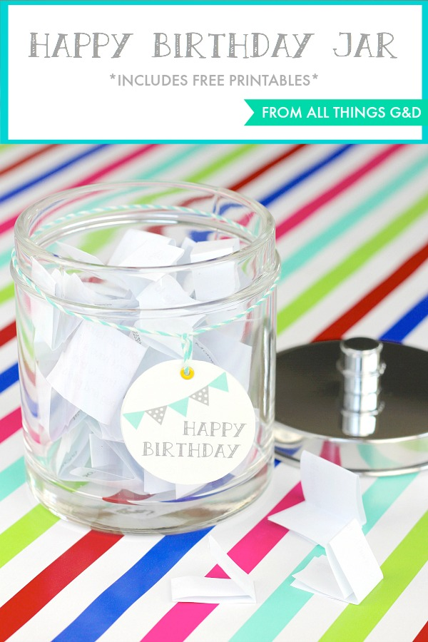 Surprise a loved one on their birthday with this thoughtful, no-cost, handmade birthday jar filled with all the reasons why they're someone to celebrate! {includes free printables} | www.allthingsgd.com