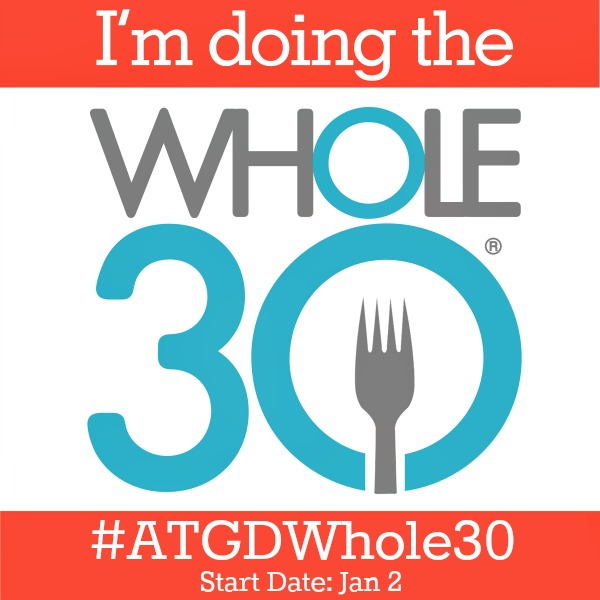 Resources and support for doing a Whole30 challenge in 2015! |www.allthingsgd.com #whole30 #ATGDWhole30