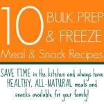 Bulk_Prep_Freeze_Meal_Snack_Recipes