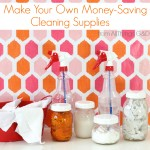 Make_Your_Own_Money_Saving_Cleaning_Supplies